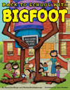 Back to School with Big Foot